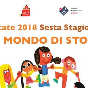 Un Mondo di Storie. Sesta Stagione. Estate 2018